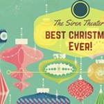 The+Siren+Theater%27s+Best+Christmas+Ever%21