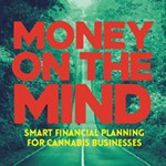 Money+on+the+Mind-Smart+financial+planning+for+cannabis+businesses