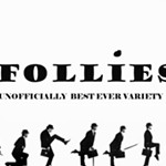 Follies-The+Unofficially+best+ever+variety+show