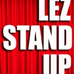 LEZ+STAND+UP%3A+PRIDE%21