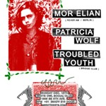 Mor+Elian+%28Berlin%2C+Fever+Am%29+Patricia+Wolf%2C+Troubled+Youth